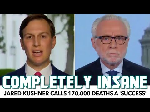 Jared Kushner Calls 170,000 Deaths A 'Success'