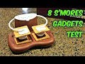 8 S'mores Gadgets put to the Test