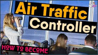 How to Become an Air Traffic Controller | step-by-step guide