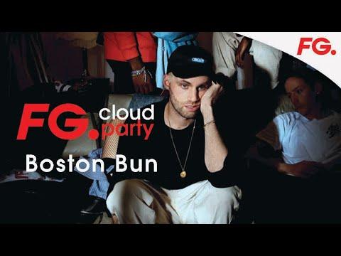 BOSTON BUN | FG CLOUD PARTY | LIVE DJ MIX | RADIO FG