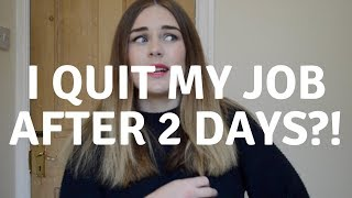 I QUIT AFTER 2 DAYS?! | My experience finding work in the UK