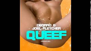 Deorro & Joel Fletcher - Queef (Original Mix)