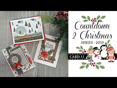 Countdown 2 Christmas Series #11 / 2019 / Super Easy Holiday Cards