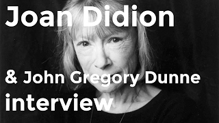 Joan Didion and John Gregory Dunne interview (1992)