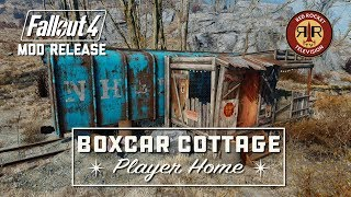 Fallout 4 Mod Release - The Boxcar Cottage Player Home