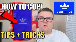 HOW TO COP ON ADIDAS CONFIRMED (BEST TIPS AND TRICKS)