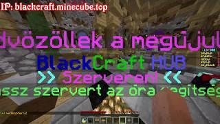 BLACKCRAFT SZÍV | IP: blackcraft.minecube.top