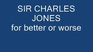Sir Charles Jones For Better Or Worse