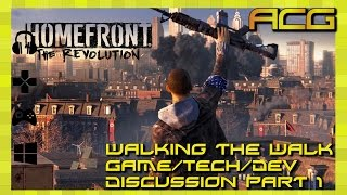 Walking the Walk - Homefront The Revolution Part 1