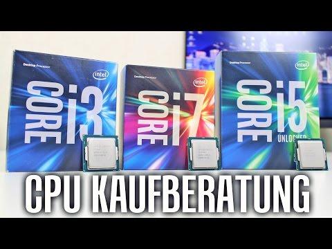 CPU KAUFBERATUNG - i3 vs. i5 vs. i7   Gaming & Videoschnitt