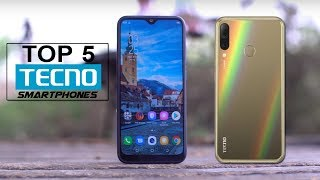 Top 5 Best Tecno Phones 2019