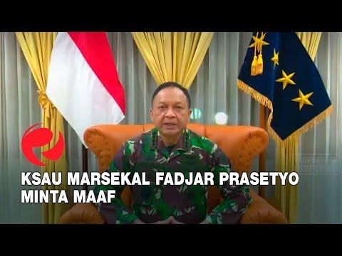 KSAU Marsekal Fadjar Prasetyo Minta Maaf