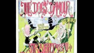 "The Dogs D'Amour ""Back on the Juice"""