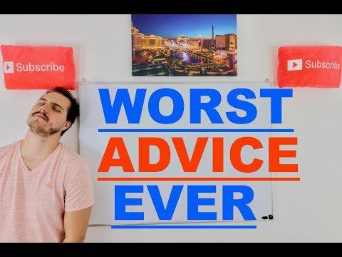 The Worst Advice Ever