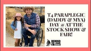 T4 PARAPLEGIC (DADDY / DAUGHTER DAY @ THE STOCK SHOW / RODEO / FAIR) #ACIC