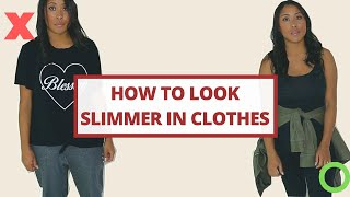 You Gained Weight? HOW TO LOOK SLIMMER IN CLOTHES