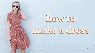 How To Make The Perfect Dress + Free Pattern!
