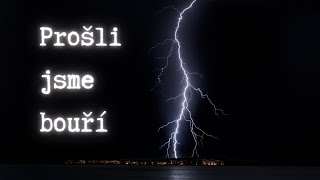 Video Vít Benešovský | Prošli jsme bouří (MUSIC VIDEO)