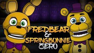 FREDBEAR & SPRINGBONNIE ZERO | FNAF Fan Game