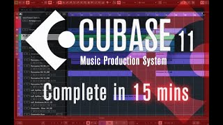 Cubase 11 - Tutorial for Beginners in 15 MINUTES! [ All-in-one Video ]