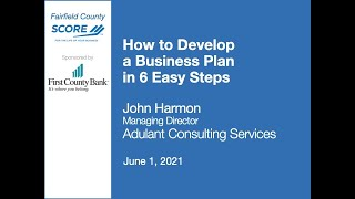How to Develop a Business Plan in 6 Easy Steps - John Harmon - 6/1/21