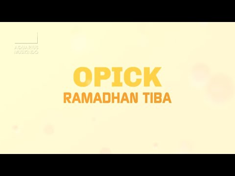 Opick - Ramadhan Tiba | Official Video