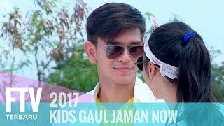 FTV Rayn Wijaya,Rangga Azof & Akina Fathya - Kids Gaul Jaman Now