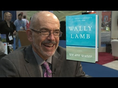 Wally Lamb Discusses His Novel, We Are Water
