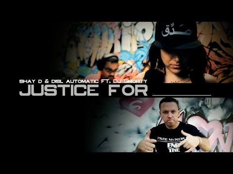 SHAY D and DISL AUTOMATIC FT DJ SHORTY - JUSTICE FOR _____ (OFFICIAL VIDEO)...
