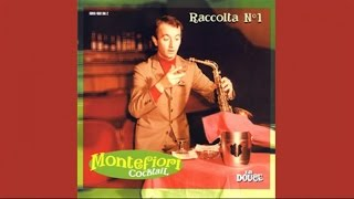 Montefiori Cocktail: Raccolta 1 - TOP LOUNGE AND CHILLOUT EASY LISTENING NON STOP
