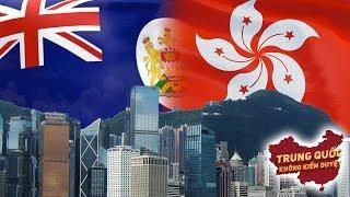 Tại Sao Anh Trao Trả Hồng Kông cho Trung Quốc | Trung Quốc Không Kiểm Duyệt