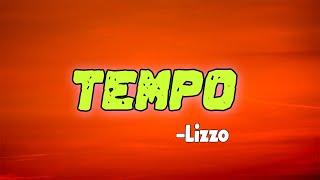 Lizzo - Tempo feat. Missy Elliott (lyrics)| Core Lyrics