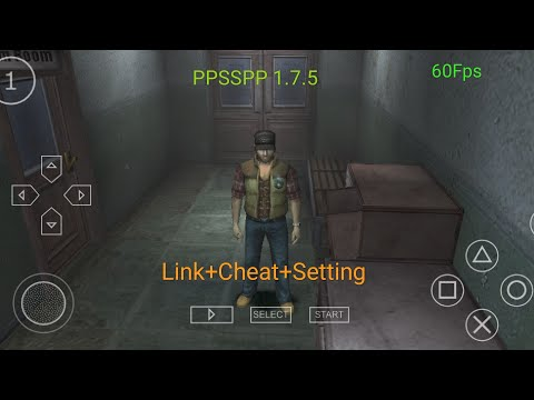 Silent Hill Origin ppsspp V.1.7.5(Android) 60fps Fix Lag Flash Light  Link+Setting+cheat