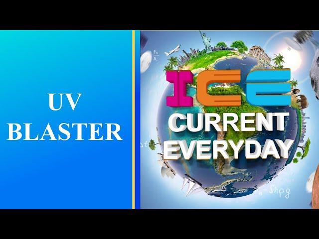 086 # ICE CURRENT EVERYDAY # UV BLASTER