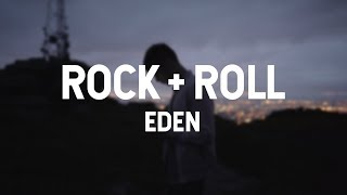 EDEN   Rock + Roll (lyric Video)