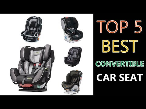 Best Convertible Car Seat 2018