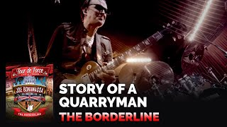 "Joe Bonamassa Official - ""Story of a Quarryman"" Live at Borderline - Tour de Force"