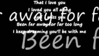 Far Away nickelBack lyrics --BETTER VERSION--