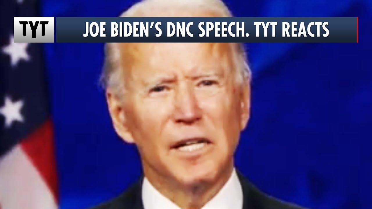 Joe Biden's 2020 Democratic National Convention Speech. TYT Reacts thumbnail