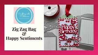 Handmade Card Tutorial: Happy Sentiments Zig Zag Bag
