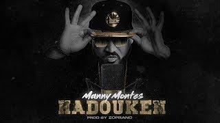 Manny Montes - Hadouken  S