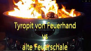 Tyropit von Feuerhand vs. alte Feuerschale