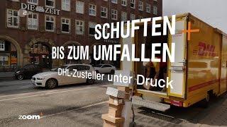 TV Doku: Schuften Bis Zum Umfallen   DHL Zusteller Unter Druck   ZDFZoom