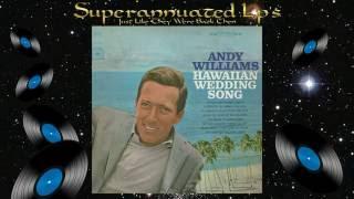 ANDY WILLIAMS hawaiian wedding song Side One