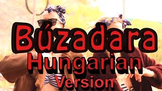 Búzadara Hungarian Version