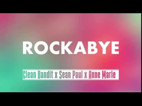 Clean Bandit - Rockabye ft. Sean Paul & Anne-Marie  (AUDIO)