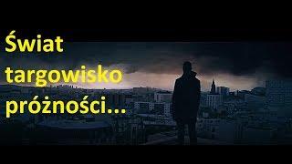 Świat…targowisko próżności….. polskie napisy