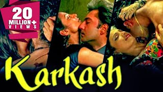 Karkash (2005) Full Hindi Movie | Suchitra Pillai, Anup Soni, Kamal Sadanah