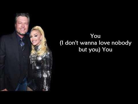 Blake Shelton ft. Gwen Stefani - Nobody But You (LYRICS)