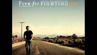 five for fighting-tuesday